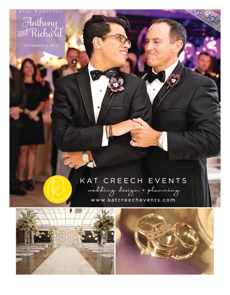 The inaugural Weddings in Houston Magazine featured wedding includes Anthony and Richard, a same-sex marriage and we are beyond delighted to be the first wedding firm selected for this honor.